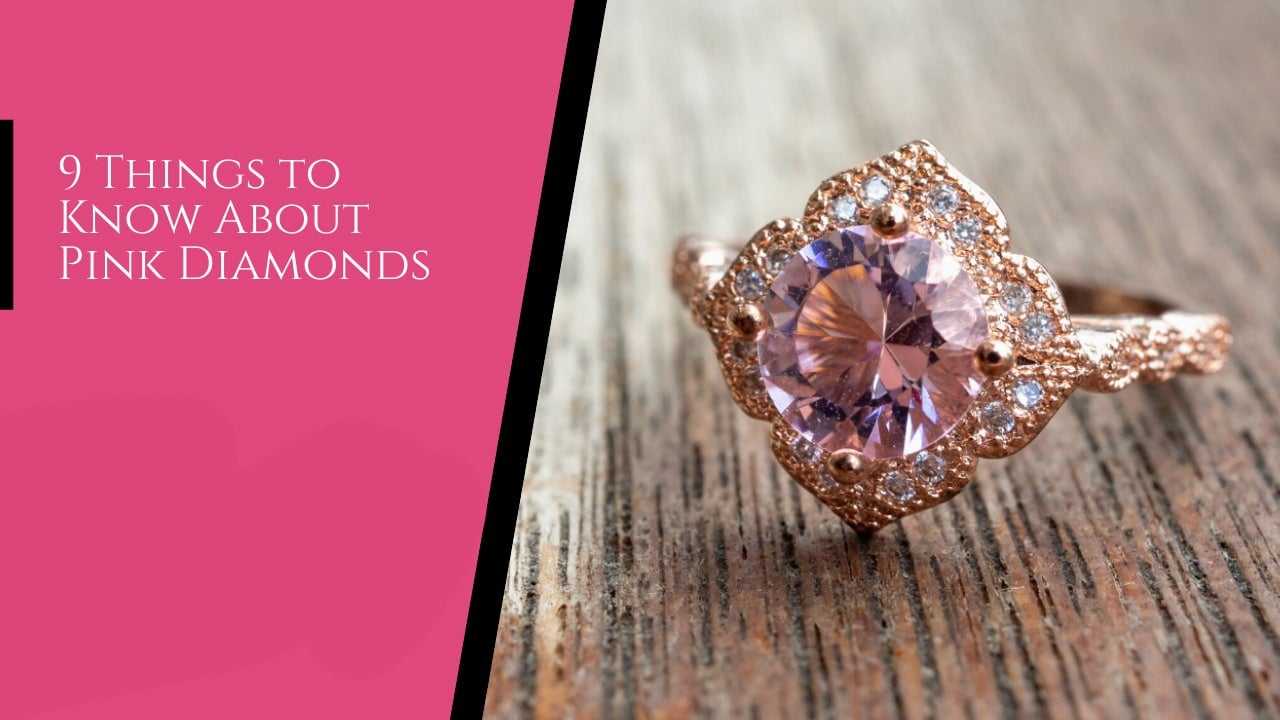 9 Things to Know About Pink Diamonds - Argyle Diamond Investments