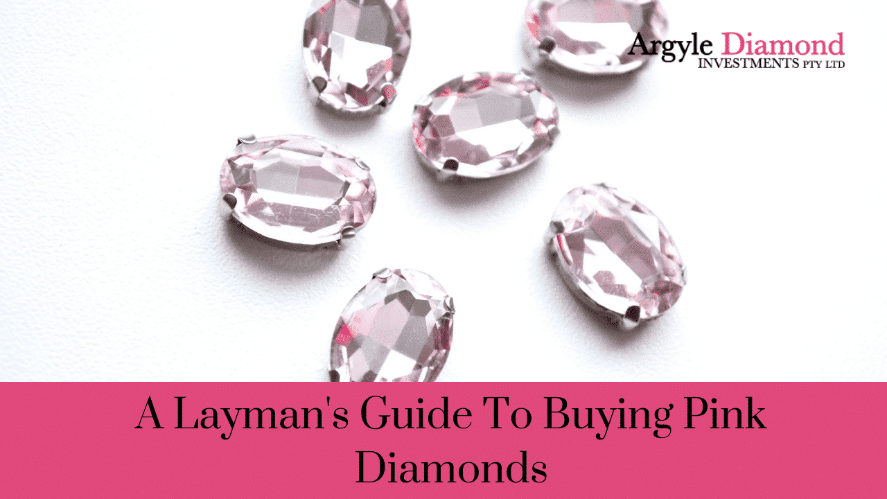 A Layman's Guide To Buying Pink Diamonds
