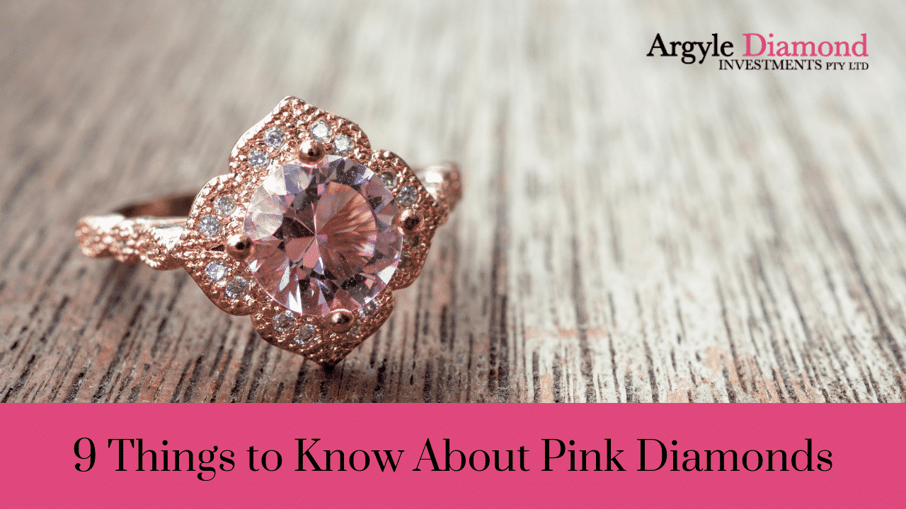9 Things to Know About Pink Diamonds