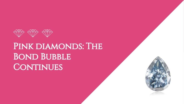 Pink diamonds The Bond Bubble Continues-featured-image