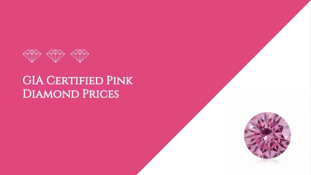 GIA Certified Pink Diamond Prices