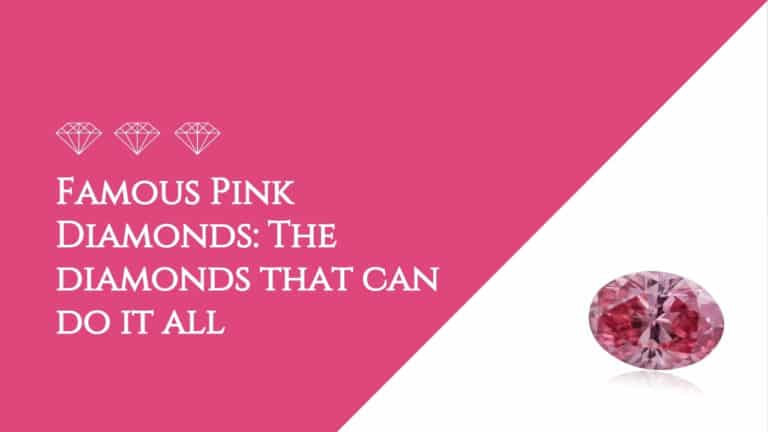 Famous Pink Diamonds: The diamonds that can do it all