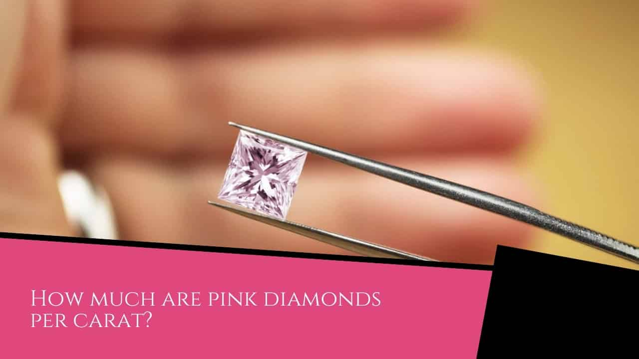 How much are pink diamonds per carat?