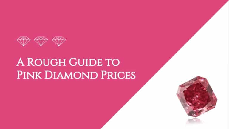 A Rough Guide to Pink Diamond Prices