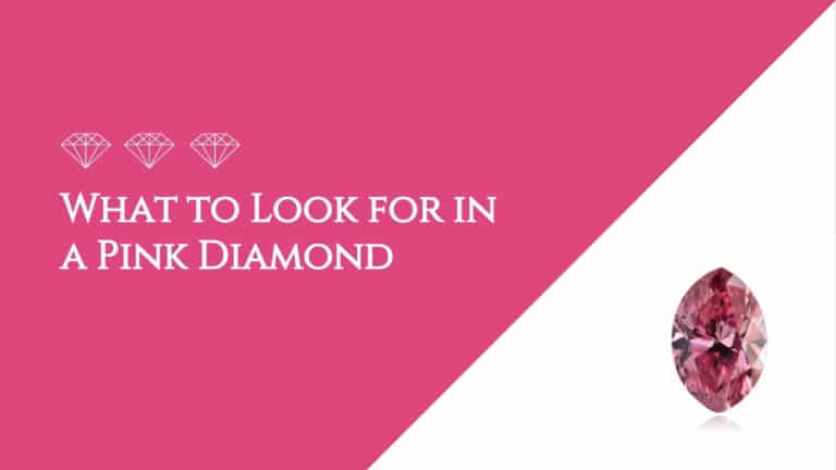What to Look for in a Pink Diamond