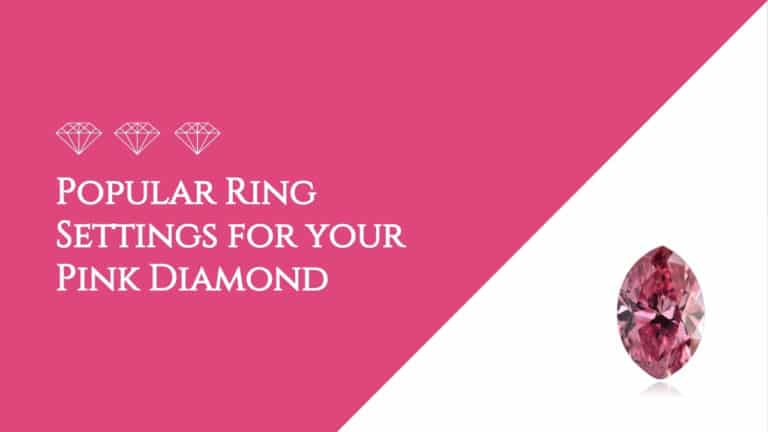 Popular Ring Settings for your Pink Diamond