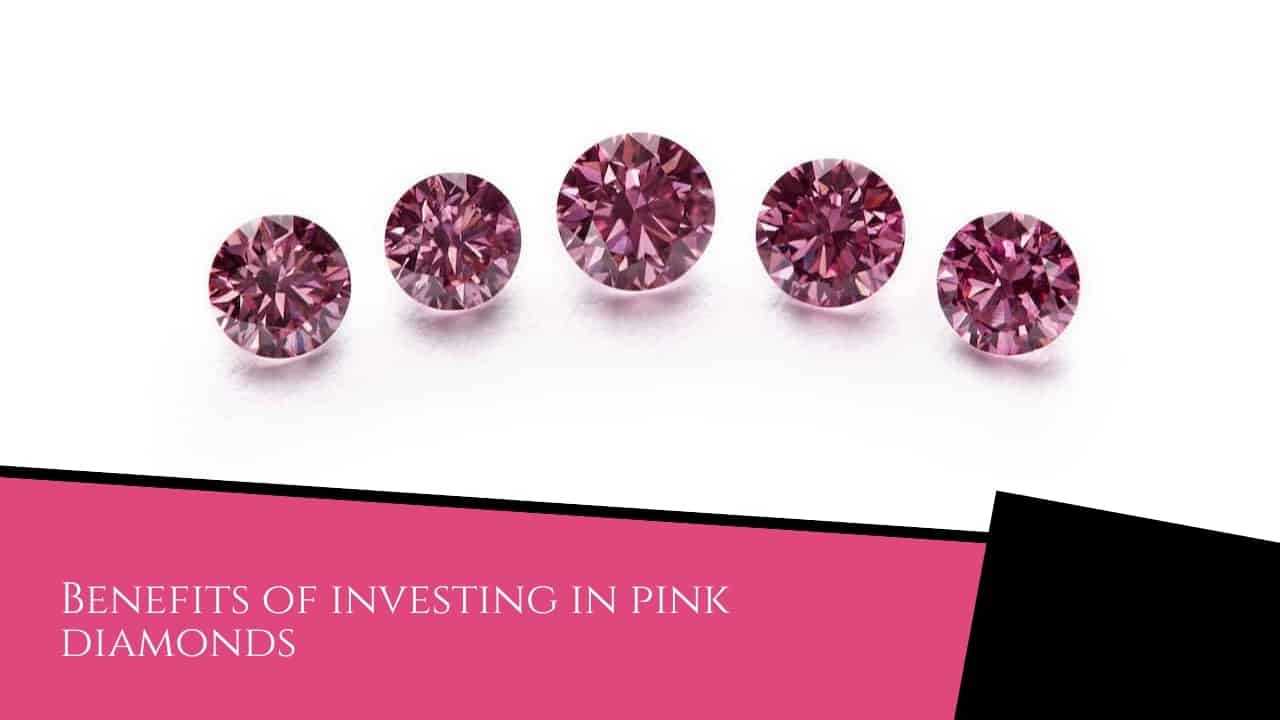Benefits of investing in pink diamonds