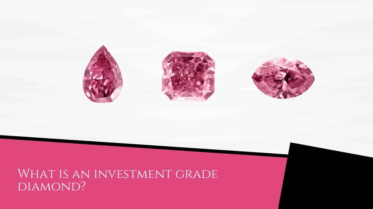 What is an investment grade diamond?