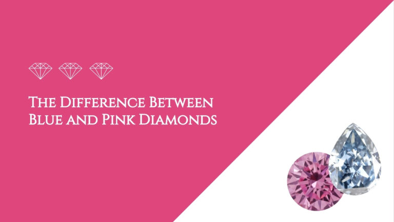 The Difference Between Blue and Pink Diamonds
